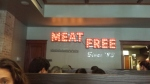Meat free sign at the Chicago Diner