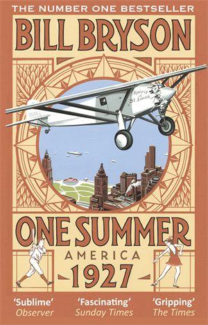 Bill Bryson - One Summer: America 1927