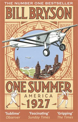 Bill Bryson - One Summer: America 1927