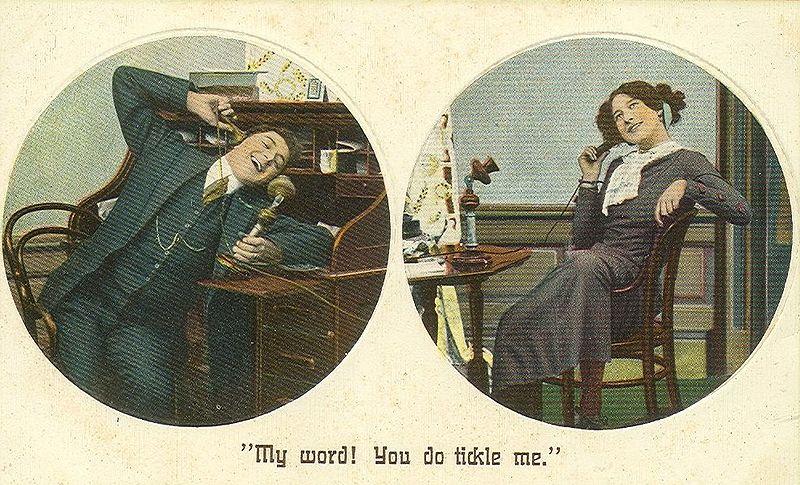 You do tickle me