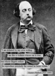 Gustave Flaubert quote on writing